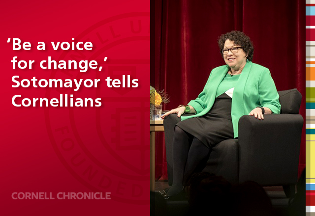 'Be a voice for change,' Sotomayor tells Cornellians