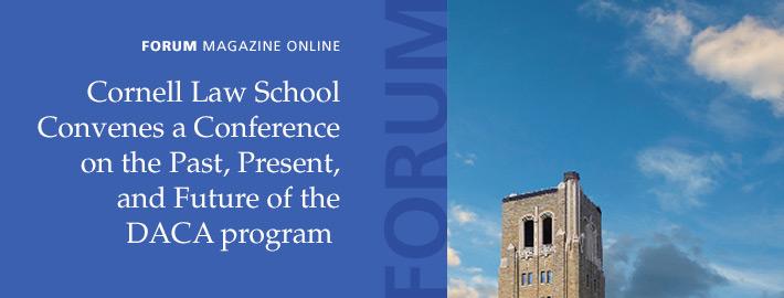 FORUM: Cornell Law School's DACA Conference