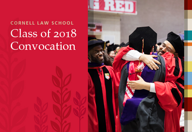 2018 Cornell Law School Convocation