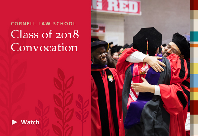 2018 Cornell Law School Convocation