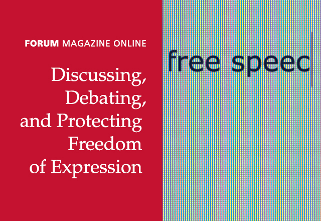 Forum Magazine Online: Discussing, Debating, and Protecting Freedom of Expression